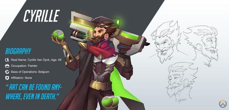 The moment I started playing Overwatch, I got the urge to create my own character. I wanted to design a character from Belgium, my home country. My main inspiration for Cyrille and his abilities were painters and artists.