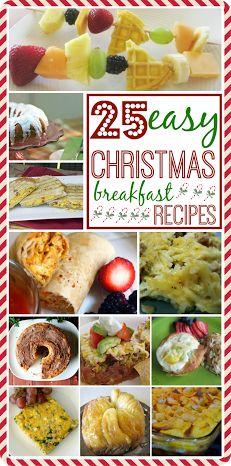 25 Easy Christmas Morning Breakfast Recipe Ideas