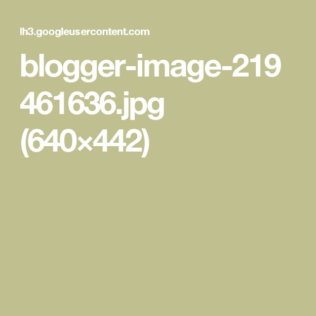 blogger-image-219461636.jpg (640×442)