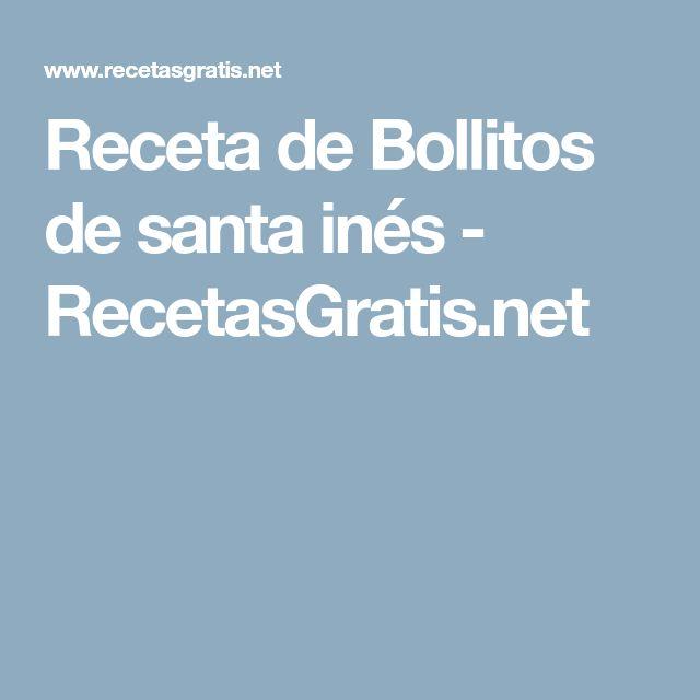 Receta de Bollitos de santa inés - RecetasGratis.net