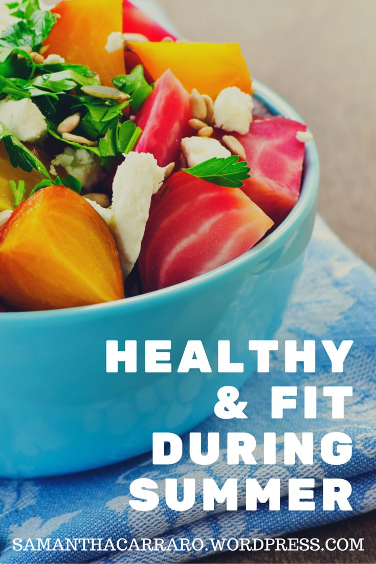 Stay healthy and fit during Summer - Find out how on https://samanthacarraro.wordpress.com/2016/06/23/staying-fit-and-healthy-during-summer/  #Workout #Fitness #Food #Recipes #Health #Body #Summer