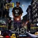 Uncle Murda - The First 48 (Hosted By Mike Epps) - NoDJ