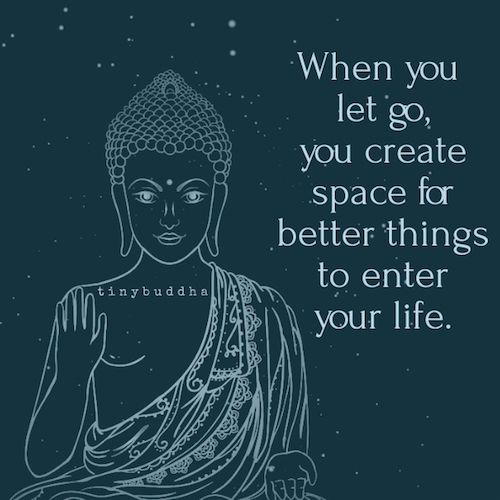 When you let go you create space                                                                                                                                                      More