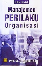 ajibayustore Judul : MANAJEMEN PERILAKU ORGANISASI Pengarang : Prof. Dr. J. Winardi, S.E Penerbit : Kencana