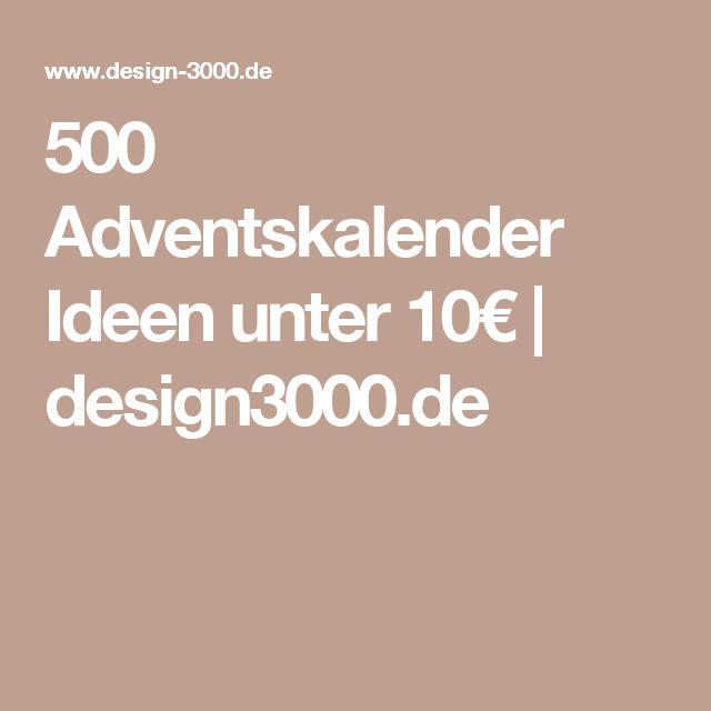 500 Adventskalender Ideen unter 10€   design3000.de