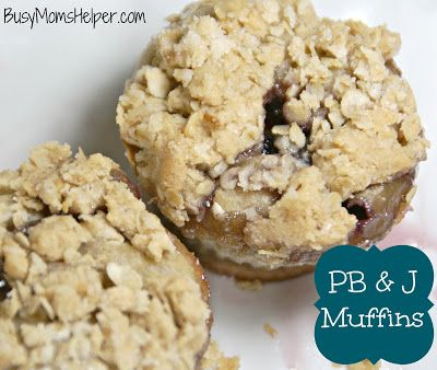 Busy Mom's Helper: Family fun, food, recipes and crafts.: PB & J Muffins