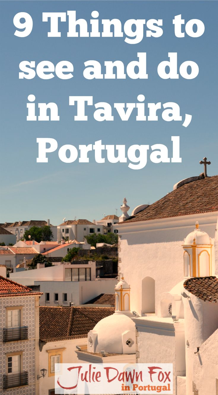 9 Things To Do When You Visit Tavira In The Eastern Algarve, Portugal. Unspoilt, relaxed and with history going back thousands of years, Tavira is a surprisingly calm place to visit in the Algarve. Click to find out more about it.