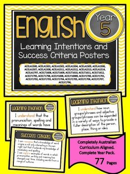 Grade 5 All English Learning INTENTIONS & Success Criteria! Compatible with ALL STATES  AUSTRALIAN CURRICULUMTHESE ARE EXACTLY THE SAME AS THE LEARNING GOALS JUST REWORDED FOR THOSE WHO USE INTENTIONS INSTEAD AS GOALS.This packet has all the posters you will need to display the learning INTENTIONS for the whole year:Grade 5 Australian Curriculum English Reading and Writing     Speaking and Listening   (Language, Literature, Literacy)All content descriptors have been reworded into smart go...