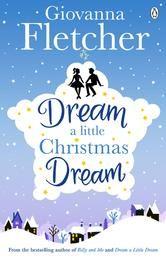 Dream a Little Christmas Dream | Giovanna Fletcher