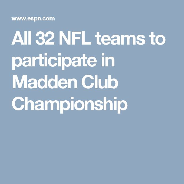 All 32 NFL teams to participate in Madden Club Championship