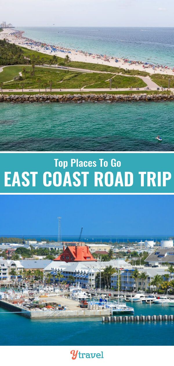 Top Places To Visit On An East Coast Road Trip Nc To Fl East Coast Vacation East Coast Road Trip Road Trip Planning