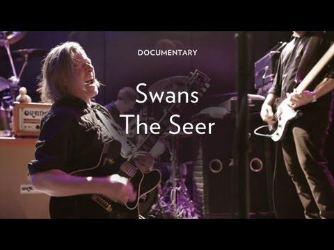 """Swans-  """"The Seer"""".    On stage, backstage, and at home with Michael Gira and Swans.  Directed by Jim Larson."""