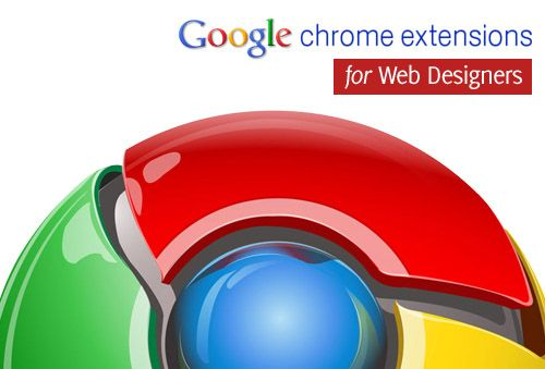 40 Useful Google Chrome Extensions for Web Designers http://www.hongkiat.com/blog/google-chrome-extensions-designers/