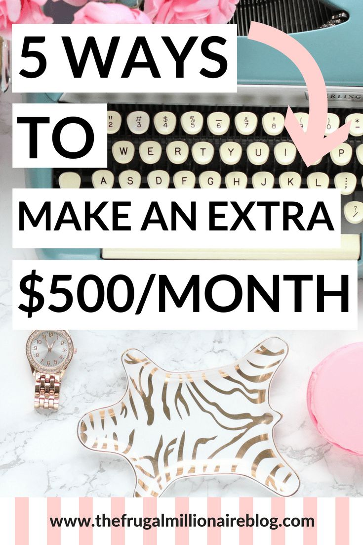 Side hustle ideas: 5 ways to make an extra $500 a month! Do them all for an extra $2,500! #makemoney #makemoneyonline #workfromhome