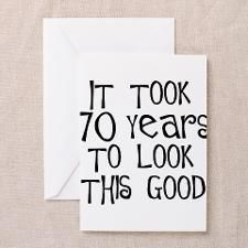 70th Birthday Sayings 70th Birthday Greeting Cards