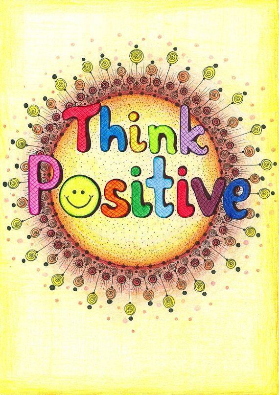 Think + Positive!!!...:)                                                                                                                                                                                 Mehr