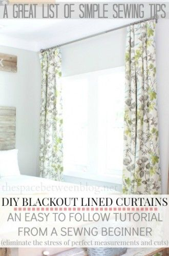 making curtains with blackout lining - great sewing tips included as well from thespacebetweenblog.net