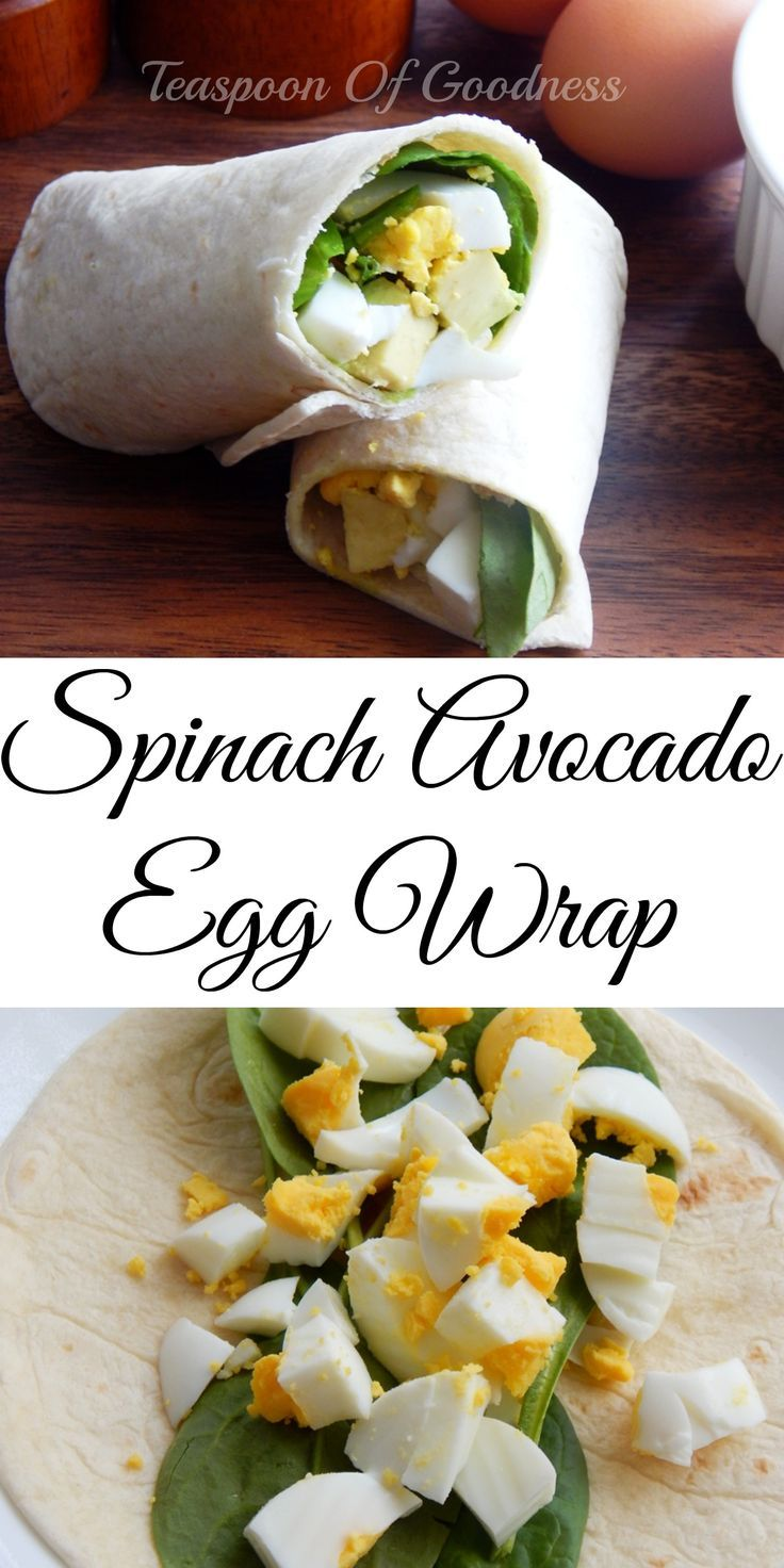 I love the versatility of wraps for breakfast and lunch. One of my favorite hearty and healthy options is this simple Spinach Avocado Egg Wrap. - Teaspoon Of Goodness: