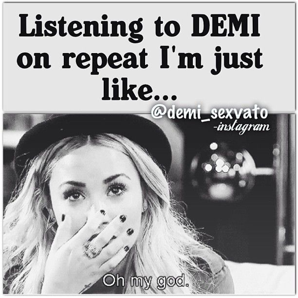 How I reacted when I first heard her DEMI album