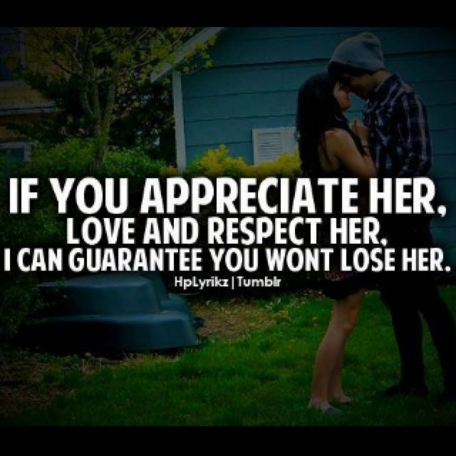 Relationship Quotes About Love And Respect: Appreciate, Love, & Respect