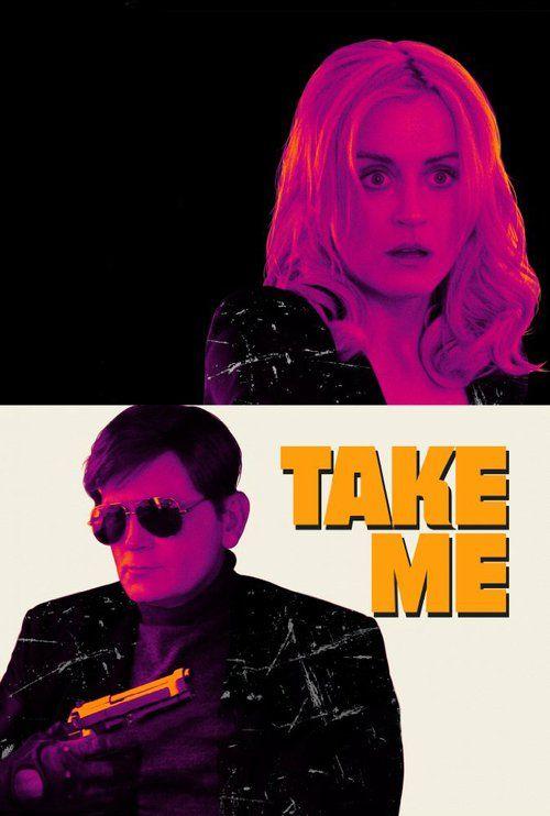 Take Me (2017) Full Movie Streaming HD