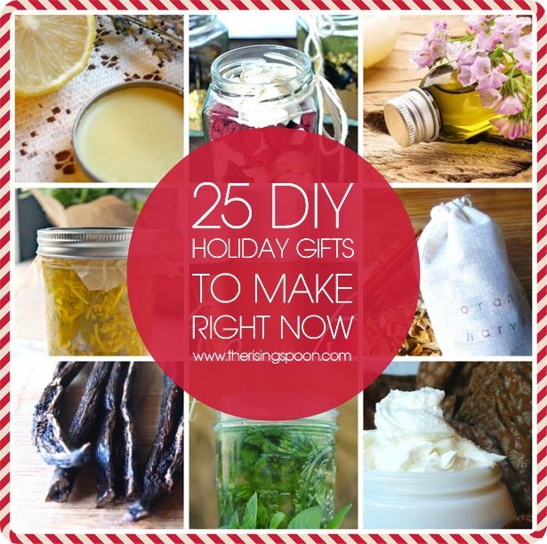 25 DIY Holiday Gifts to Make Right Now