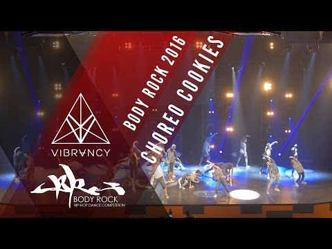 Choreo Cookies | Body Rock 2016 [@VIBRVNCY 4K] @choreocookies #bodyrock2016 - YouTube