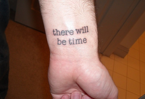 There will be time ~ The Love Song of J. Alfred Prufrock by T.S. Eliot