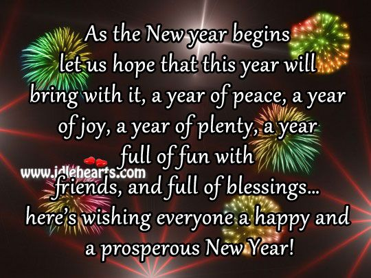 new years sayings and pictures | Wishing everyone a happy and a prosperous New Year!