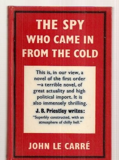 The Sy Who Came In From The Cold by John Le Carre (1963)