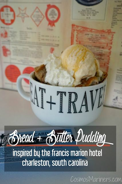 Bread and Butter Pudding: A Southern Twist on a Classic Dessert {Inspired by the Francis Marion Hotel, Charleston, South Carolina}