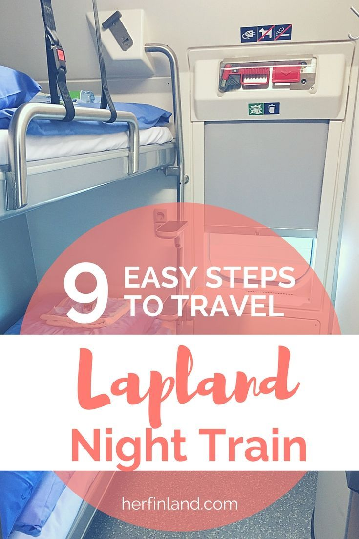 This quick guide tells you the 9 easy steps how to travel on the Lapland Night train aka Santa Clauss Express in Finland #Laplandtravel #Laplanddestination #Laplandholiday #NorthernLightsTravel