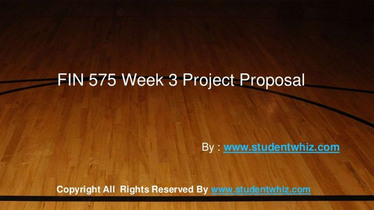Free Essays on Answers To FIN 575 Week 3 Project Proposal for students. Use our papers to help you with yours.