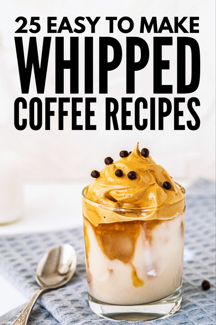 Caffeinate and Conquer 25 Whipped Coffee Recipes to Try