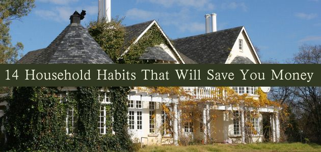 14 Household Habits That Will Save You Money | Oomphify | Online Lifestyle Magazine