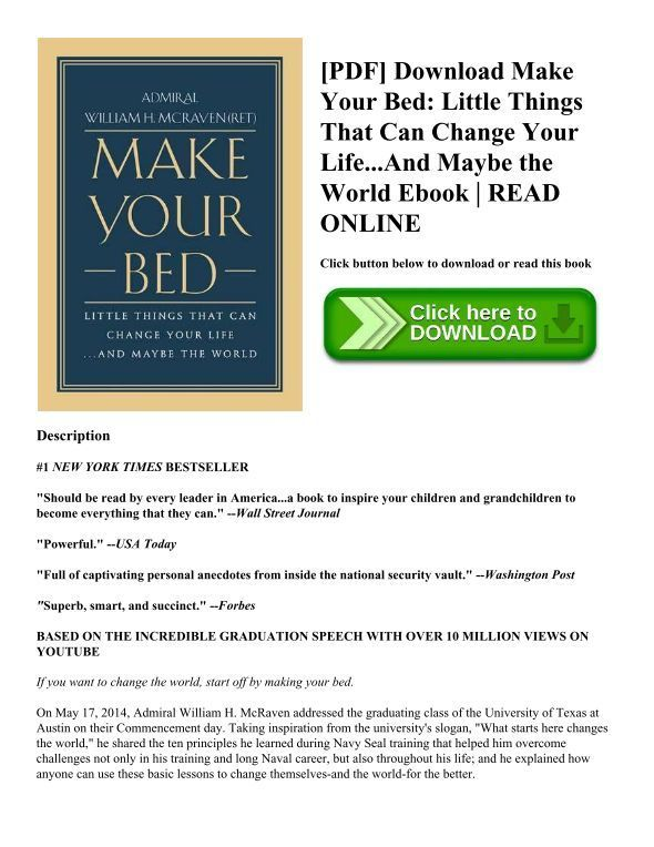 Pdf Download Make Your Bed Little Things That Can Change Your Life And Maybe The World Ebook Read Online Reading Online Ebook Make Your Bed