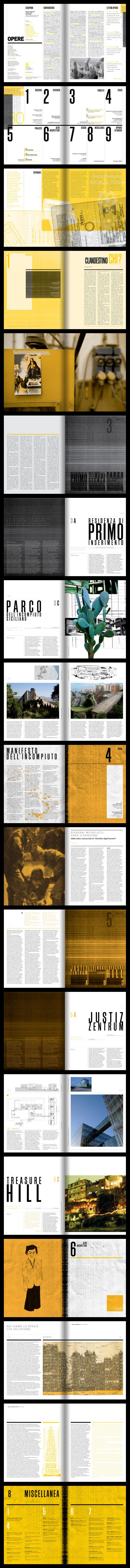 OPERE 30, Città clandestina  With the issue 30 D'Apostrophe continues working on the art direction, the graphic design and the layout of the three-monthly Tuscan architecture magazine. The monographic issue deals with themes about the relationship with the city, architecture and territory.   http://d-apostrophe.com/34491/545796/graphics/opere-30-citta-clandestina