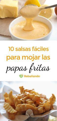 10 SALSAS FÁCILES para mojar tus patatas fritas In which of these 10 sauces haven't you dipped a pot Don Papa, Sauce Recipes, Cooking Recipes, Comida Diy, Boricua Recipes, Easy Restaurant, Spicy Salsa, Yummy Food, Tasty
