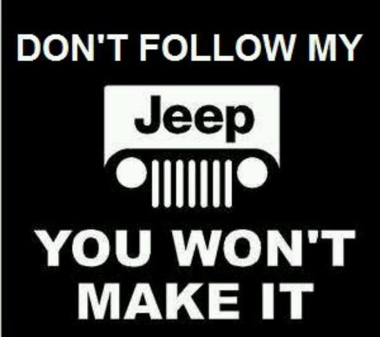 Jeep Wrangler... Don't follow