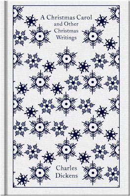 Christmas Carol & Other Christmas Writing - Penguin Clothbound Classic