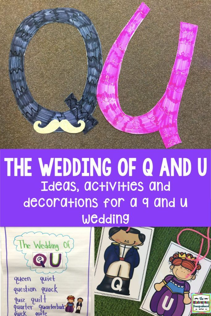 Celebrate Q and U with a wedding! Ideas for a kindergarten Q and U wedding! Activities, resources, free downloads and more!