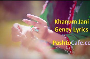 Khanum Jani Geney Lyrics Faridoon Angar