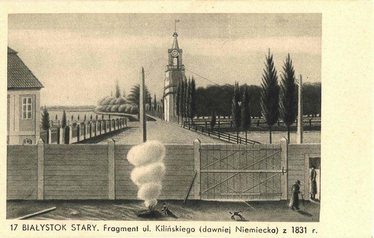 Fragment ulicy Kilińskiego - 1831 r. #Bialystok