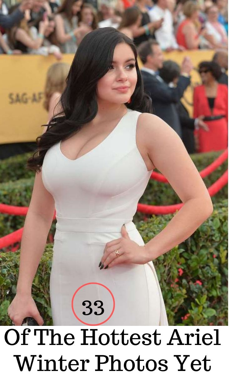 33 Of The Hottest Ariel Winter Photos Yet Ariel Winter Ariel Winter Hot White Dress Winter