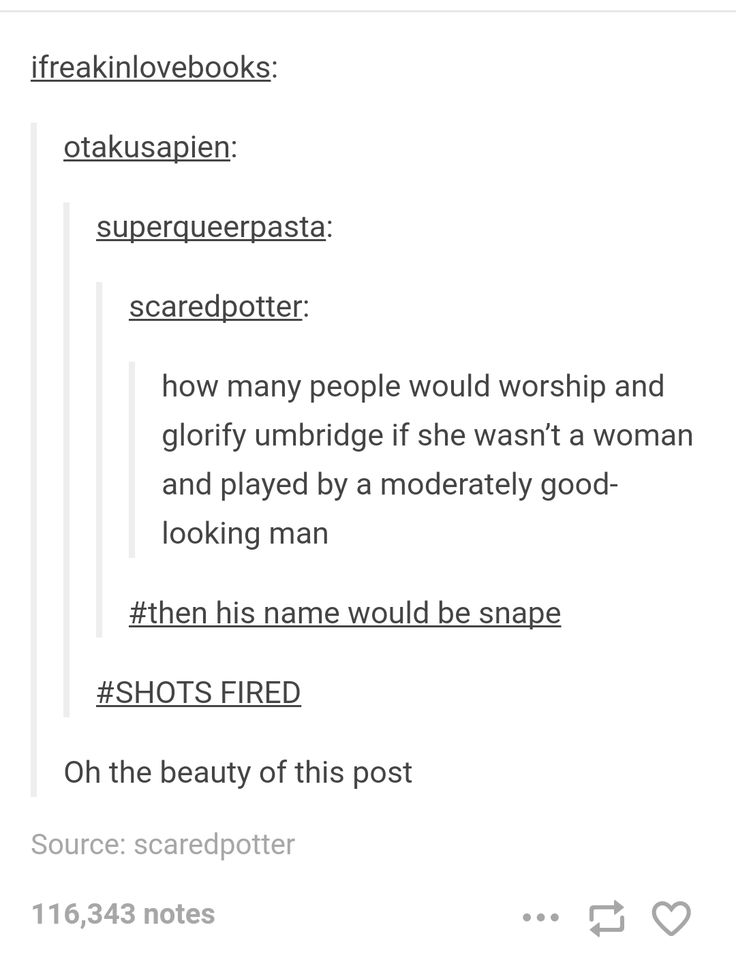 I like Sev, but damn this post...in defense of Snape, his actions were far less despicable than Umbridge.