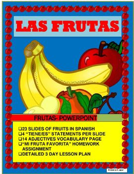 """This Spanish Interactive Lesson is the perfect tool to introduce your students to """" Las Frutas""""  It is a complete introductory unit with over  25 slides including the name of the fruit in Spanish, four statements describing the appearance of the fruit including reference to color, taste, presence of seeds and shellThe Power Point includes1- 24 slides of different tropical seasonal fruits including Vocabulary in Spanish  picture of the fruit and four statements describing the fruit using…"""