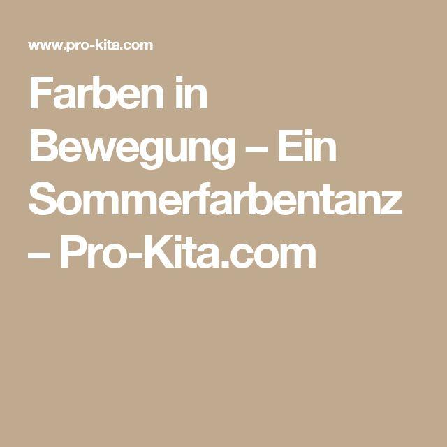 Farben in Bewegung – Ein Sommerfarbentanz – Pro-Kita.com