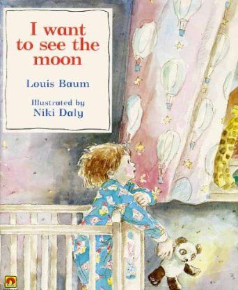 I Want to See the Moon  Louis Baum, N. Daly: Books