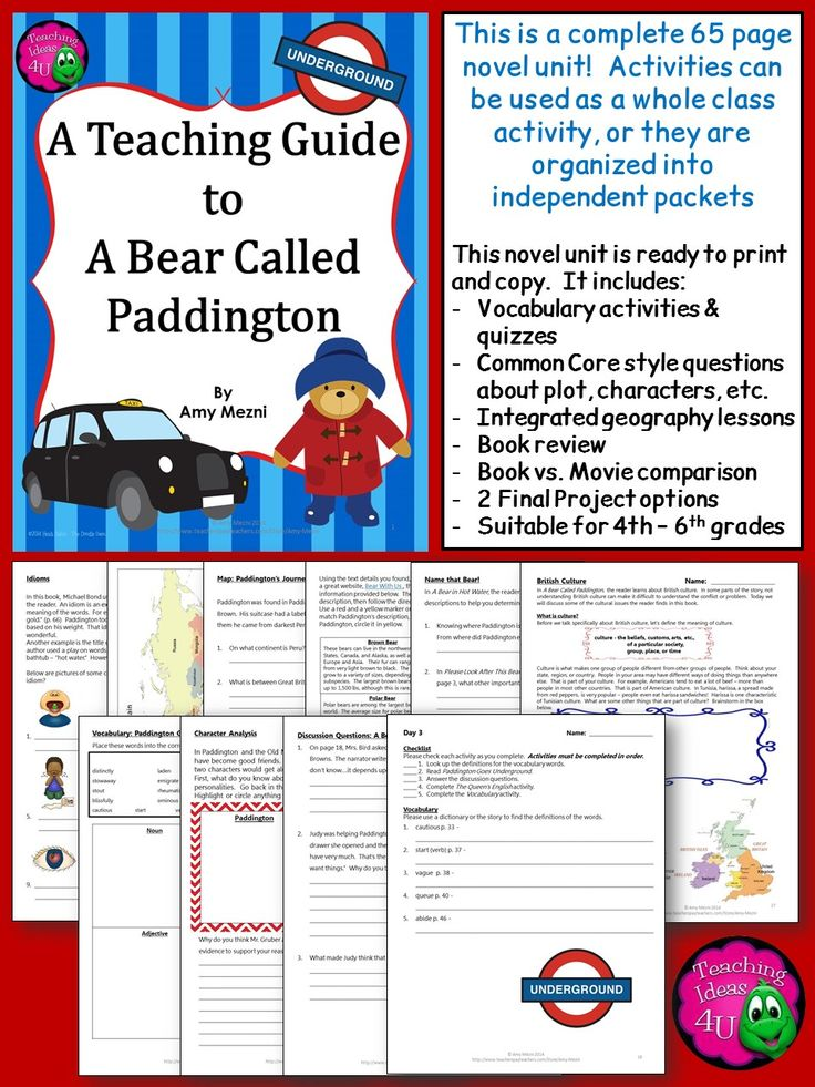 A Bear Called Paddington - A Novel Unit Integrating Geography. This book is suitable for 4th, 5th and 6th grade. This novel unit features vocabulary, Common Core questioning, 2 final projects, and many geography activities. $