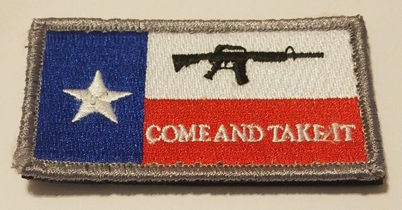 Come And Take It Texas Flag Hook And Loop Morale Combat Patch Etsy In 2020 Texas Flags Come And Take It Flag Patches